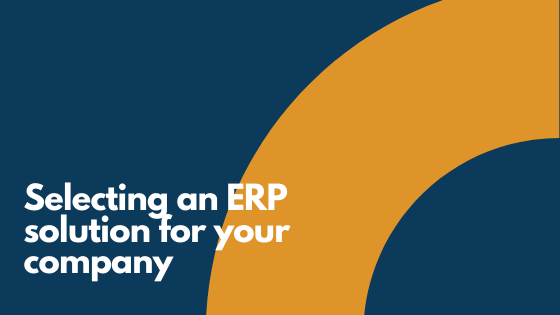Selecting an ERP Solution for Your Company
